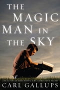 The Magic Man in the Sky a9fc9415-db64-44e0-be7f-7c04059a54b7