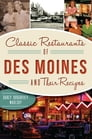Classic Restaurants of Des Moines and Their Recipes Cover Image