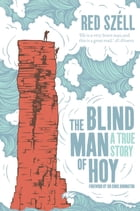 The Blind Man of Hoy by Red Szell