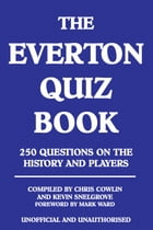 The Everton Quiz Book by Chris Cowlin