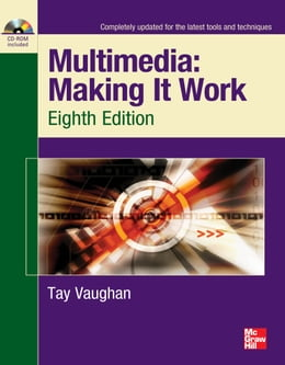 Book Multimedia Making It Work Eighth Edition by Tay Vaughan