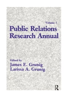 Public Relations Research Annual: Volume 1