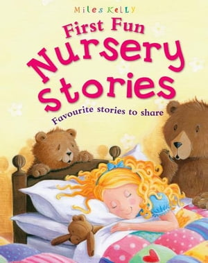 First Fun Nursery Stories by Miles Kelly