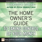The Home Owner's Guide to Taking Control of Your Money by Farnoosh Torabi