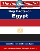 Key Facts on Egypt: Essential Information on Egypt by Patrick W. Nee