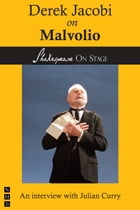 Derek Jacobi on Malvolio (Shakespeare on Stage) by Derek Jacobi