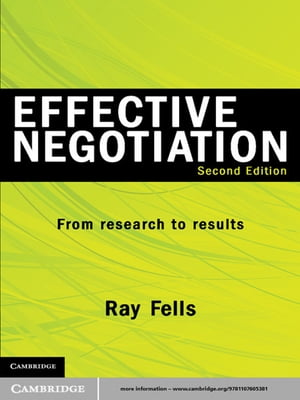 Effective Negotiation From Research to Results