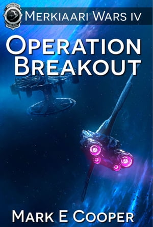 Operation Breakout: Merkiaari Wars 4