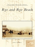 Rye and Rye Beach by Lewis T. Karabatsos