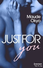 Just for You by Maude Okyo