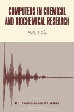 Book Computers in Chemical and Biochemical Research V2 by Klopfenstein, C.E.