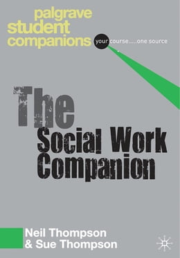 Book The Social Work Companion by Professor Neil Thompson