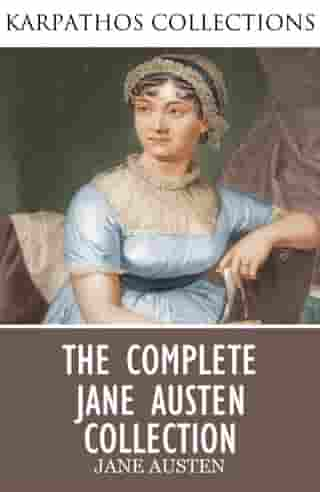 The Complete Jane Austen Collection