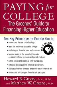Paying for College: The Greenes' Guide to Financing Higher Education