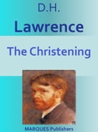 The Christening by David Herbert Lawrence