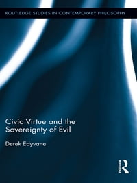 Civic Virtue and the Sovereignty of Evil
