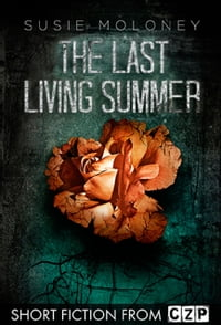 The Last Living Summer: Short Story