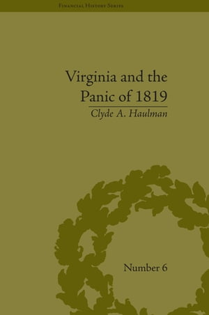 Virginia and the Panic of 1819 The First Great Depression and the Commonwealth