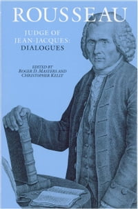 Rousseau, Judge of Jean-Jacques: Dialogues