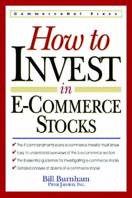 Book How to Invest in E-Commerce Stocks by Burnham, Bill