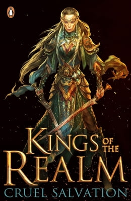 Book Kings of the Realm: Cruel Salvation (Book 2) by Oisin McGann