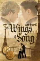 On Wings of Song by Anne Barwell