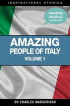 Amazing People of Italy by Charles Margerison