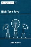The Toybag Guide to High-Tech Toys b249db7b-0ea9-4952-a9bc-8f4beec989ed