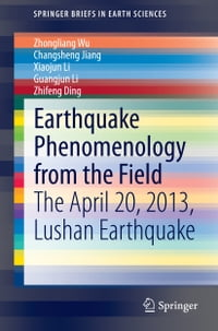 Earthquake Phenomenology from the Field: The April 20, 2013, Lushan Earthquake