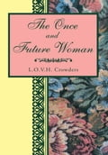 The Once and Future Woman (Contemporary Fantasy) photo