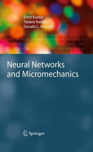 Neural Networks and Micromechanics by Ernst Kussul