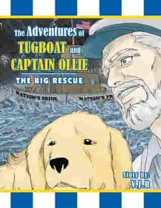 The Adventures of Tugboat and Captain Ollie: The Big Rescue