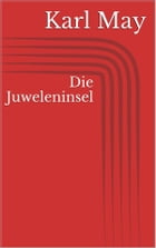 Die Juweleninsel by Karl May