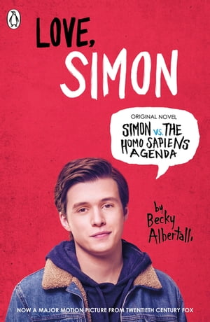 Love Simon Simon Vs The Homo Sapiens Agenda Official Film Tie-in
