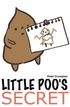 Little Poo's Secret by Peter Crumpton