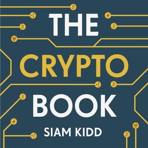 The Crypto Book, How to Invest Safely in Bitcoin and Other ...