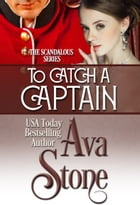 To Catch a Captain by Ava Stone