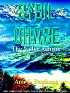 Sybil Chase: The Valley Ranche by Ann Sophia Stephens