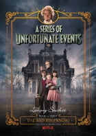 A Series of Unfortunate Events #1: The Bad Beginning Cover Image