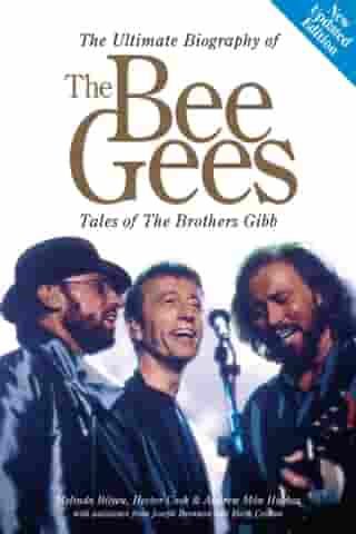 The Bee Gees by Melinda Bilyeu, Hector Cook, Andrew Môn Hughes