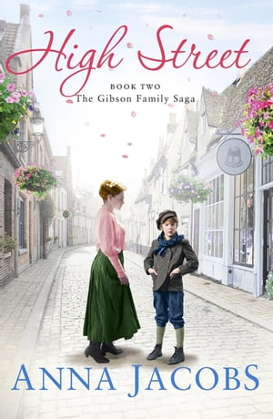 High Street Book Two in the gripping, uplifting Gibson Family Saga
