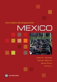Low-Carbon Development For Mexico