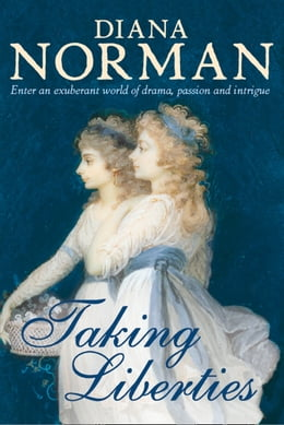 Book Taking Liberties by Diana Norman