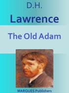 The Old Adam by David Herbert Lawrence