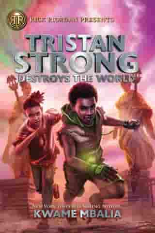 Tristan Strong Destroys the World (Volume 2)