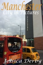 Manchester City in Pictures by Jessica Derby