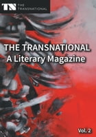 The Transnational - A Literary Magazine: Vol. 2 by Sarah Katharina Kayß