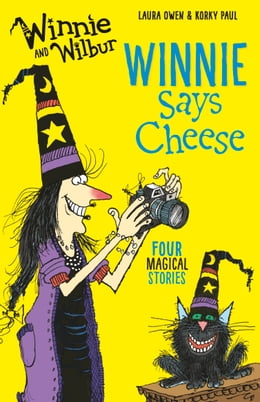 Book Winnie and Wilbur: Winnie Says Cheese by Laura Owen