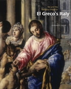 Art and the Religious Image in El Greco's Italy by Andrew R. Casper