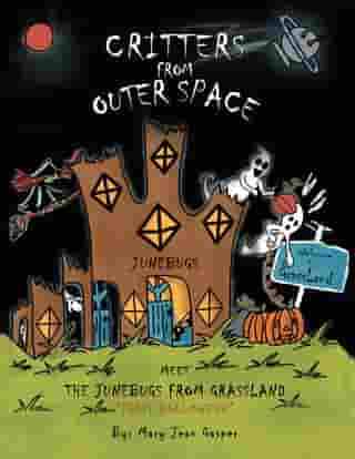 """Critters from Outer Space: Meet the Junebugs from Grassland """"First Halloween"""""""